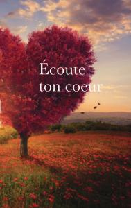 ecoute_ton_coeur_voiesducoeur_editions